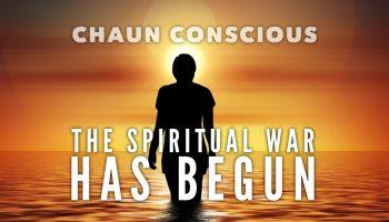 spiritual warfare chaun conscious