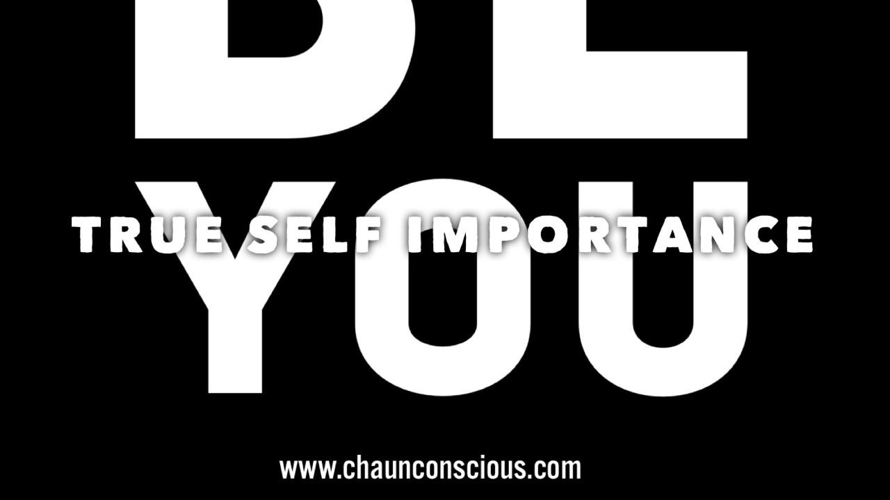 true self importance